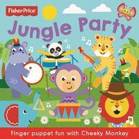 FISHER PRICE: JUNGLE PARTY