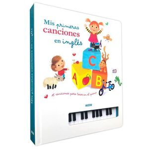 LIBRO PIANO. MIS PRIMERAS CANCIONES EN INGLÉS