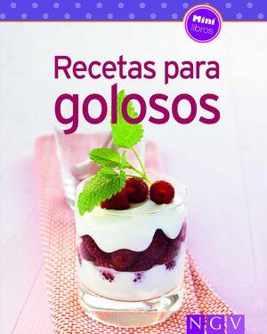 RECETAS PARA GOLOSOS