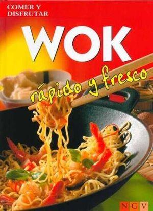 WOK RAPIDO Y FRESCO/COMER Y DISFRUTAR