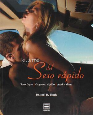 ARTE DEL SEXO RAPIDO,EL.