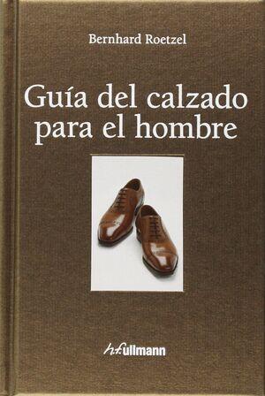GUIA DEL CALZADO PARA EL HOMBRE