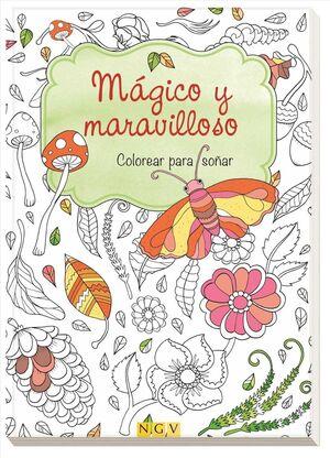 MÁGICO Y MARAVILLOSO