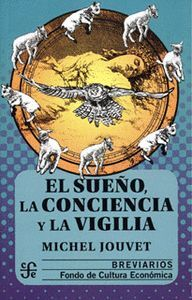EL SUEÑO, LA CONCIENCIA Y LA VIGILIA