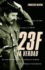 23-F, LA VERDAD