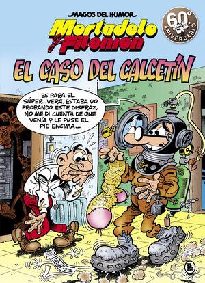 MORTADELO Y FILEMÓN. EL CASO DEL CALCETÍN (MAGOS DEL HUMOR 195)