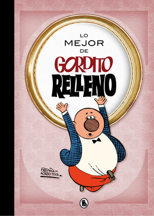 LO MEJOR DE GORDITO RELLENO (LO MEJOR DE...)