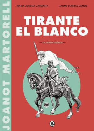 TIRANTE EL BLANCO (LA NOVELA GRÁFICA)