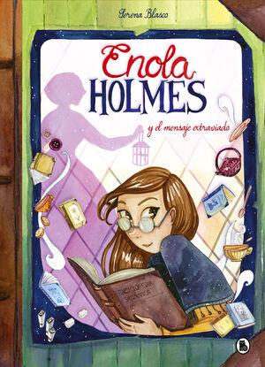 ENOLA HOLMES Y EL MENSAJE EXTRAVIADO (ENOLA HOLMES. LA NOVELA GRÁ