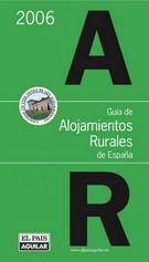 GUÍA DE ALOJAMIENTOS RURALES DE ESPAÑA 2006