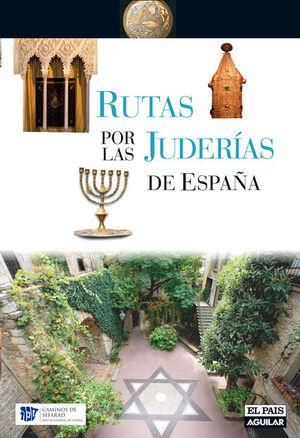 RUTAS POR LAS JUDERIAS DE ESPAÑA