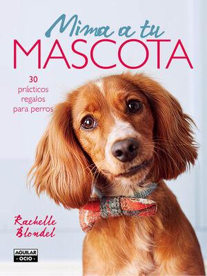 MIMA A TU MASCOTA