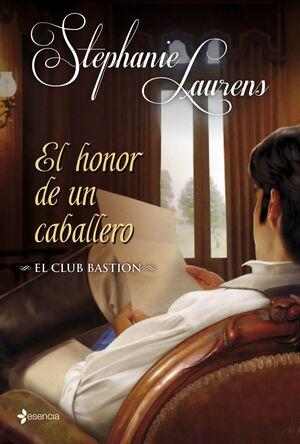 EL CLUB BASTION. EL HONOR DE UN CABALLERO