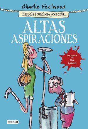 ALTAS ASPIRACIONES