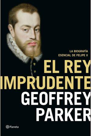EL REY IMPRUDENTE