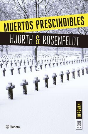 MUERTOS PRESCINDIBLES (SERIE BERGMAN 3)