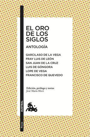 EL ORO DE LOS SIGLOS. ANTOLOGÍA