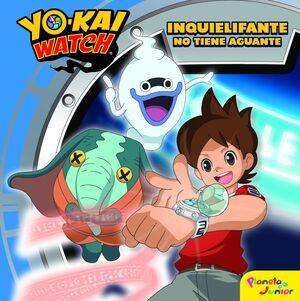 YO-KAI WATCH. INQUIELIFANTE NO TIENE AGUANTE