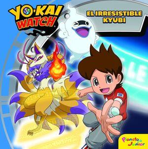 YO-KAI WATCH. EL IRRESISTIBLE KYUBI