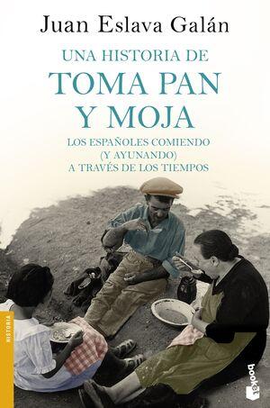 UNA HISTORIA DE TOMA PAN Y MOJA