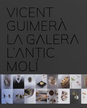 VICENT GUIMERÀ LA GALERA L'ANTIC MOLÍ