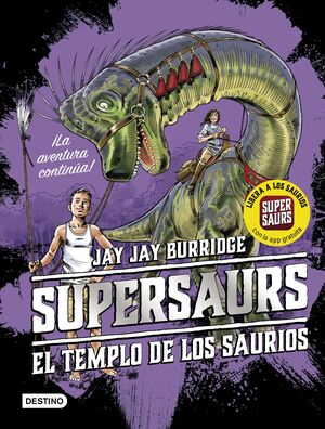 SUPERSAURS 4. EL TEMPLO DE LOS SAURIOS