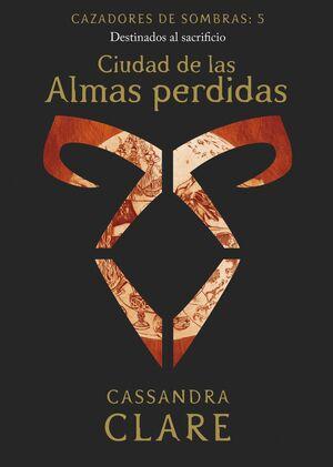 CIUDAD DE LAS ALMAS PERDIDAS     (NUEVA PRESENTACIÓN)
