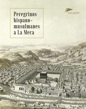 PEREGRINOS HISPANO-MUSULMANES A LA MECA