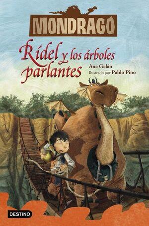 MONDRAGÓ 2. RDEL Y LOS ÁRBOLES PARLANTES