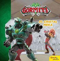 GORMITI. EL CRISTAL MEKA