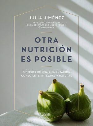 OTRA NUTRICIÓN ES POSIBLE