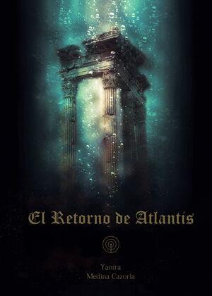 EL RETORNO DE ATLANTIS 1