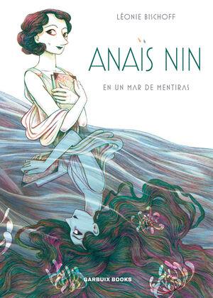 ANAIS NIN EN UN MAR DE MENTIRAS