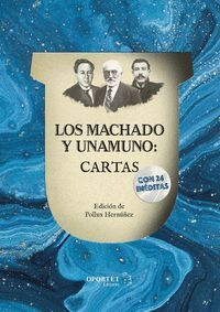 LOS MACHADO Y UNAMUNO: CARTAS
