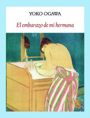 EL EMBARAZO DE MI HERMANA