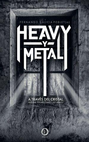 HEAVY Y METAL A TRAVES DEL CRISTAL