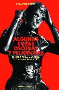 ALGUNAS COSAS OSCURAS Y PELIGROSAS