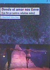 DONDE EL AMOR NOS LLEVE