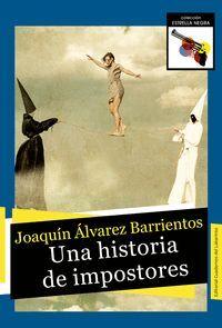 UNA HISTORIA DE IMPOSTORES