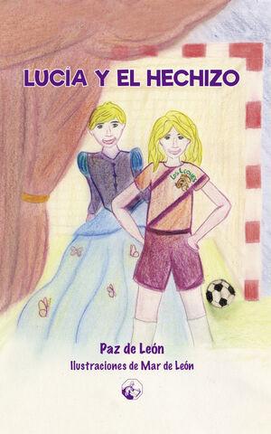 LUCIA Y EL HECHIZO