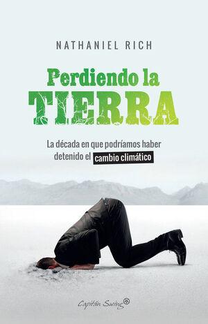 PERDIENDO LA TIERRA