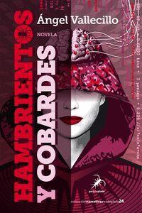 HAMBRIENTOS Y COBARDES