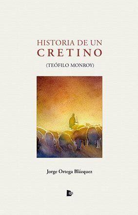 HISTORIA DE UN CRETINO
