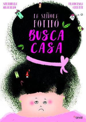 LA SEÑORA POTIPO BUSCA CASA
