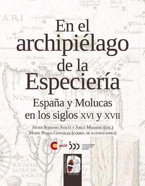 EN EL ARCHIPIÉLAGO DE LA ESPECIERÍA
