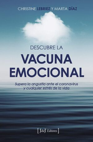 DESCUBRE LA VACUNA EMOCIONAL