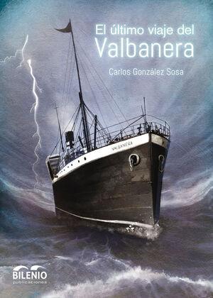 EL ULTIMO VIAJE DEL VALBANERA