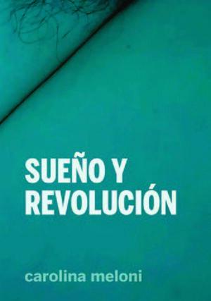 SUEÑO Y REVOLUCIÓN