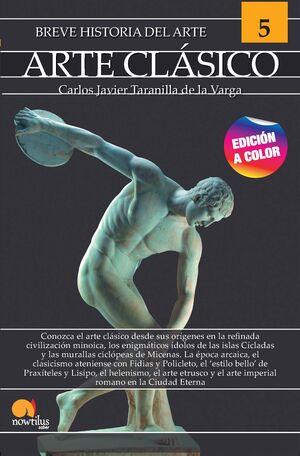 BREVE HISTORIA DEL ARTE CLÁSICO