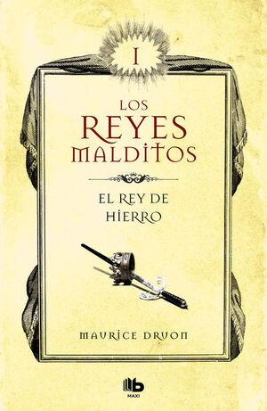 REY DE HIERRO, EL. REYES MALDITOS 1